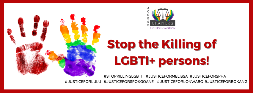 A CALL TO THE SOUTH AFRICAN GOVERNMENT TO RESPOND TO THE KILLINGS OF LGBTI+ PERSONS AND ACCELERATE THE PROCESS OF PASSING THE HATE CRIMES BILL.